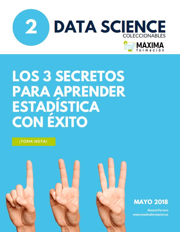 Los 3 secretos para aprender Estadística con Éxito. Data Science R Software