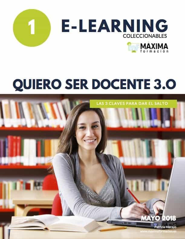 Quiero ser docente 3.0 Moodle Enseñanza Virtual E-Learning