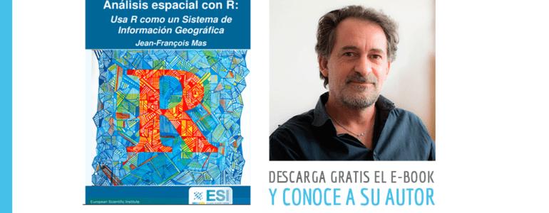 Entrevista Jean François Mas Analisis Espacial con R