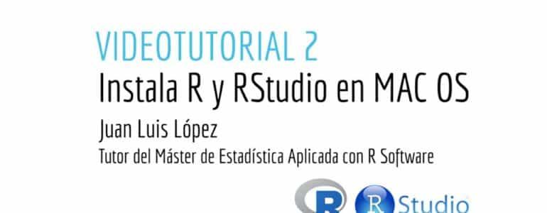 Videotutorial 2 Instala R y R Studio en MAC