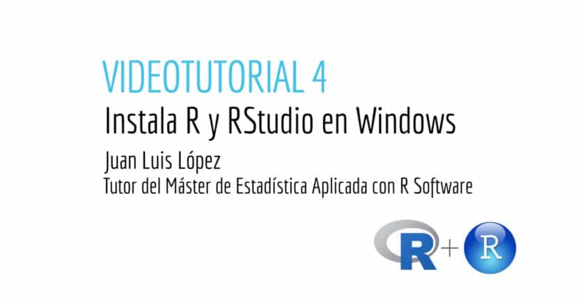 Instala R y Rstudio en Windows