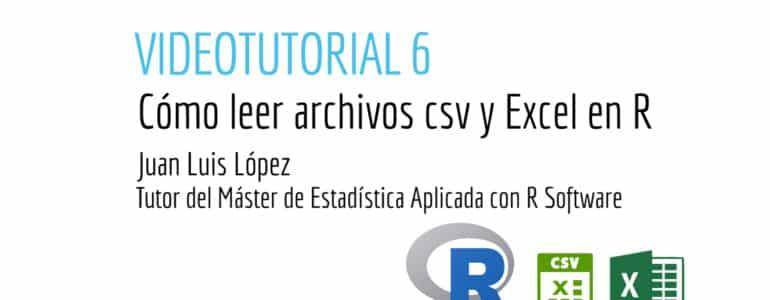 Cómo leer archivos csv y Excel en R